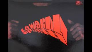Lowrell - Mellow Mellow Right On
