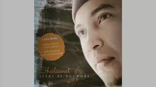 Jefri Al Buchori - Ya Robbi Bil Mustofa (Audio)