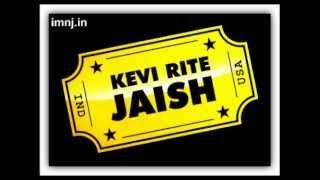 Kevi Rite Jaish - Kaya Karano Thi Full Song Mp3 | imnj.in