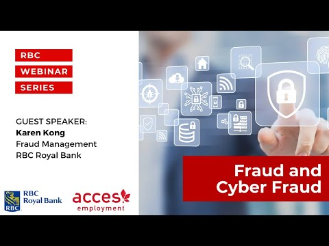 RBC Royal Bank Webinar | Fraud and Cyber Fraud