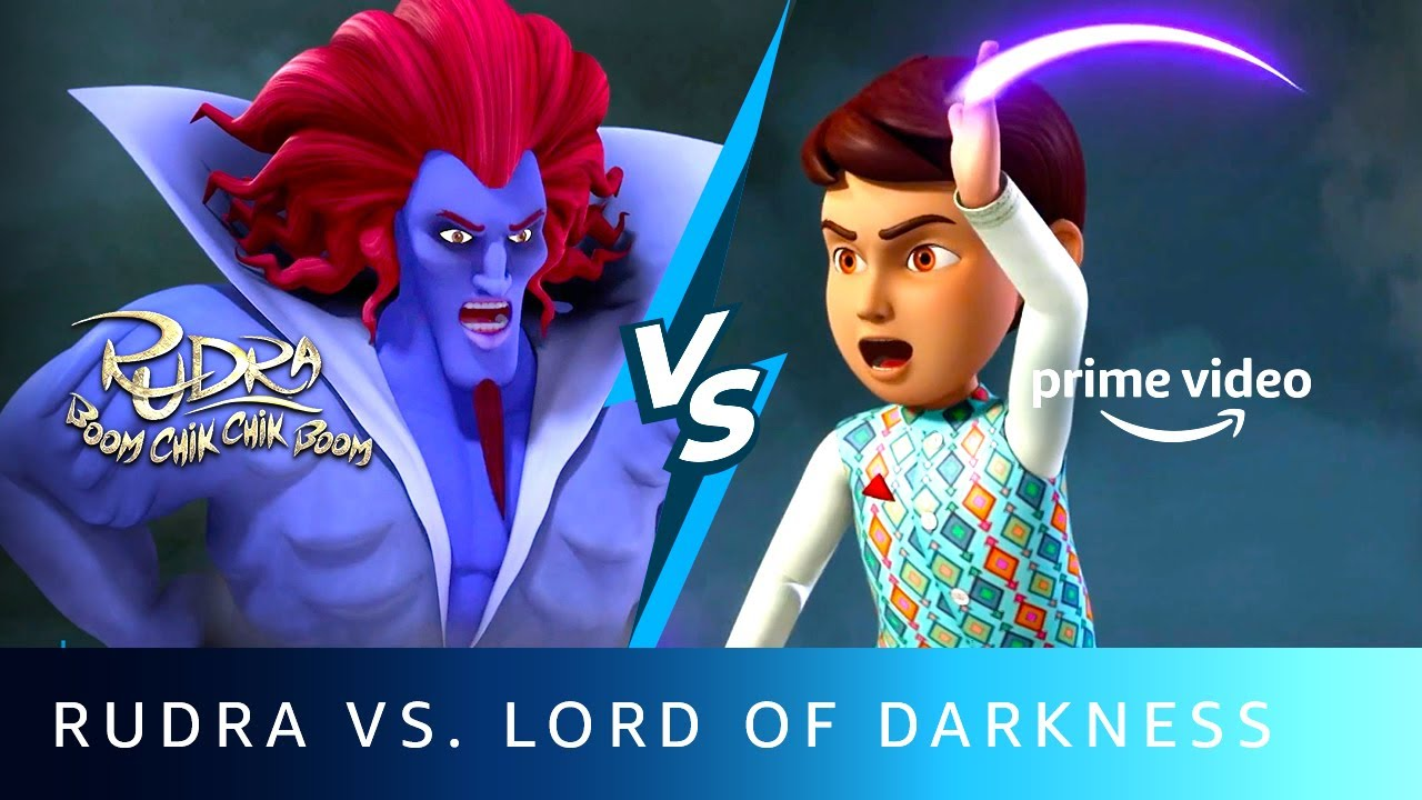 Download Rudra Vs. The Lord Of Darkness | Rudra Boom Chik Chik Boom | Amazon Prime Video