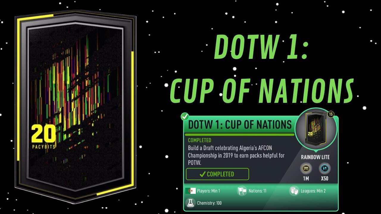 DOTW 1: CUP OF NATIONS COMPLETED!- FUT 20 Pacybits Pack Opener & Draft