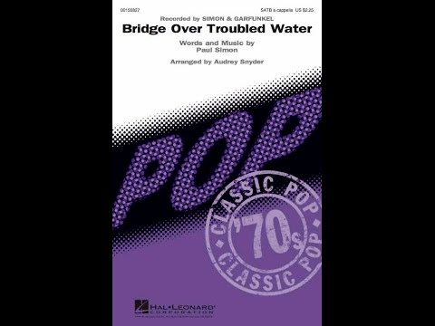 Bridge Over Troubled Water - Arranged by Audrey Snyder