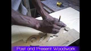 Past And Present Woodwork™ Cutting Fretwork Tutorial