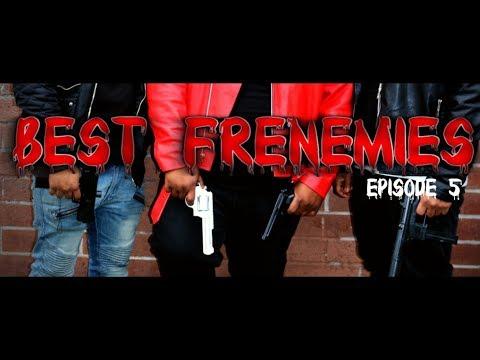 Best Frenemies Series S1 Ep5