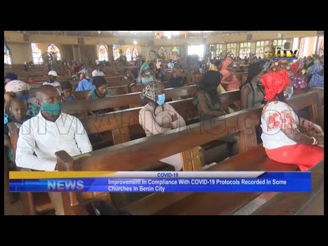 Improvement in compliance with COVID-19 protocols in some churches in Benin City