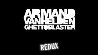Armand van Helden - Je T'aime Redux - Ghettoblaster Redux