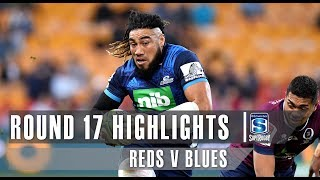ROUND 17 HIGHLIGHTS: Reds v Blues – 2019