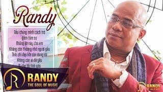 Nếu Chúng Mình Cách Trở RANDY 2019 ‣ Nhạc Vàng Bolero Nghe Buồn Thấu Tim