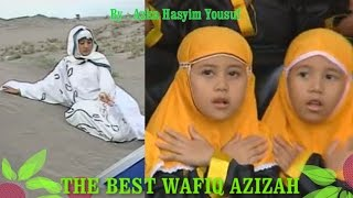 Best Of The Best WAFIQ AZIZAH - HD 720p Quality