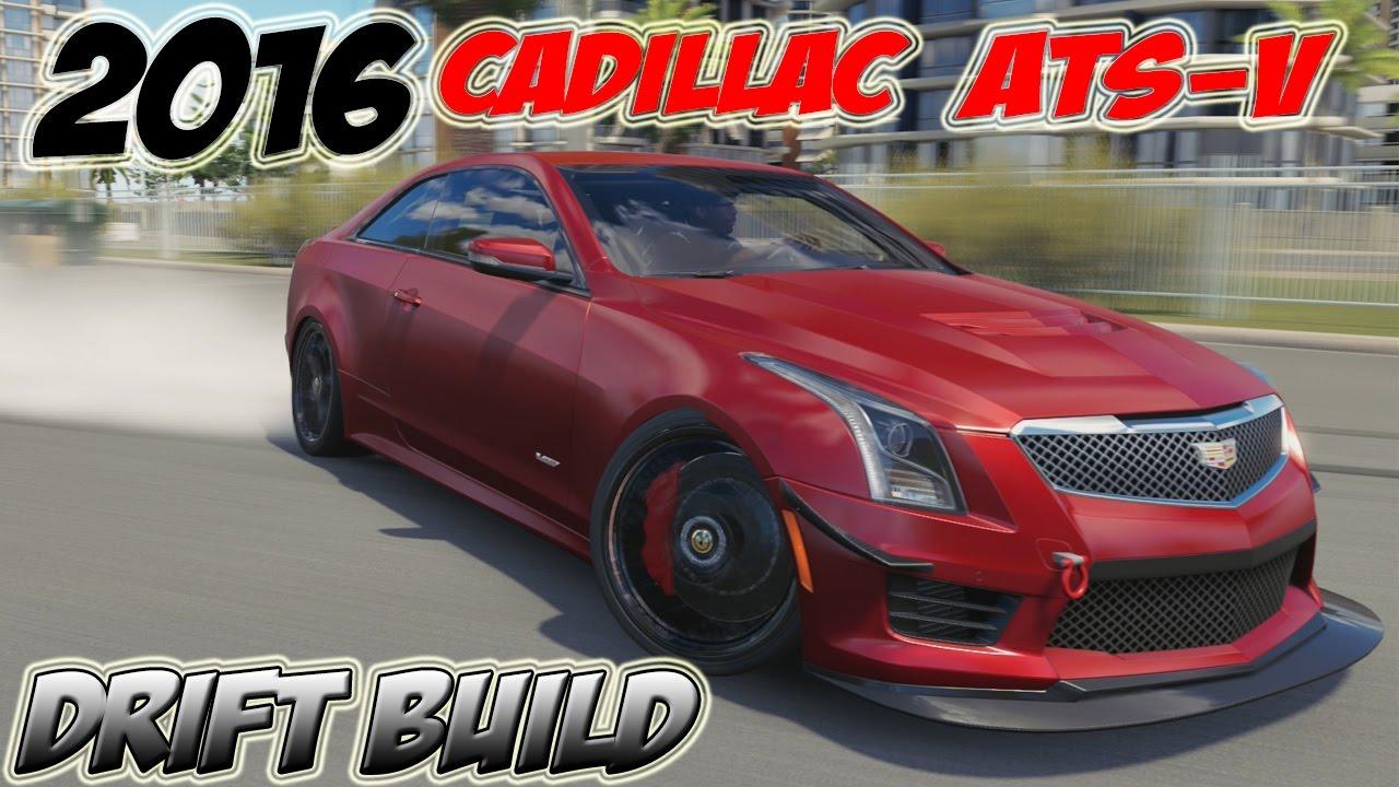 2016 Cadillac Ats V Drift Build Forza Horizon 3 Youtube