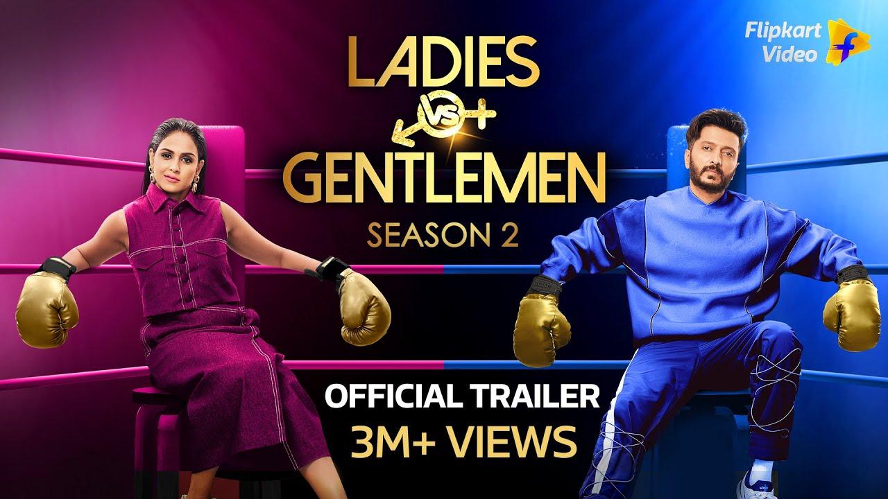 Download Ladies v/s Gentlemen Season 2   Official Trailer   Riteish & Genelia Deshmukh   Flipkart Video