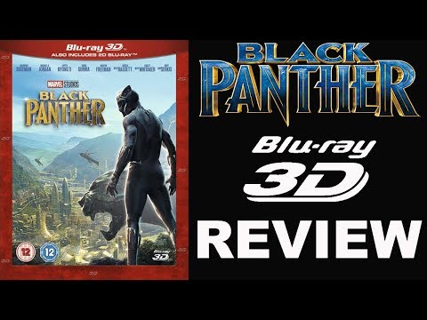 Black Panther 3d Review