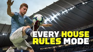 Every FIFA 19 House Rules Mode