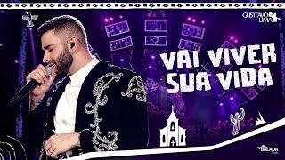 Baixar Gusttavo Lima – Vai Viver Sua Vida - DVD O Embaixador In Cariri (Ao Vivo)