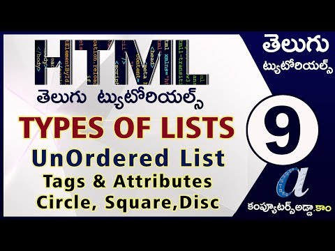 HTML Telugu Tutorials Part-9    LISTS    Un Ordered List With Attributes    Circle,Square  