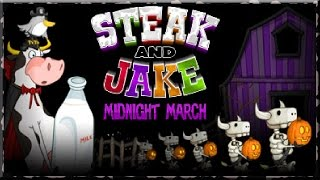 Steak And Jake Midnight March Game Walkthrough(Halloween Update)