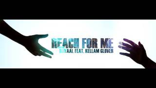Reach for me (Royaal Feat. Kellam Glover)