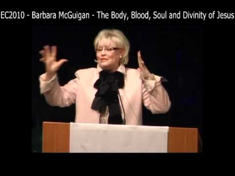 EC2010 - Barbara McGuigan - The Body, Blood, Soul and Divinity of Jesus