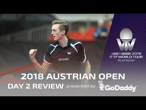 Day 2 Review presented by GoDaddy | 2018 ITTF Austrian Open