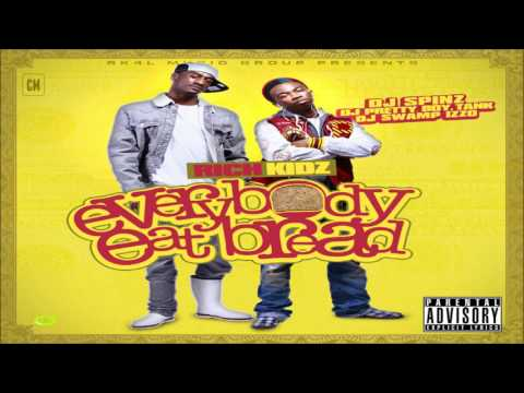 Rich Kidz - Everybody Eat Bread [FULL MIXTAPE + DOWNLOAD LINK] [2012]