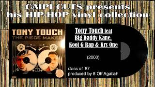 Tony Touch feat Big Daddy Kane, Kool G Rap & Krs One - class of '87 (2000)