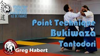 Point Technique :  Bukiwaza Tantodori par Greg Habert et Léo Gaspard