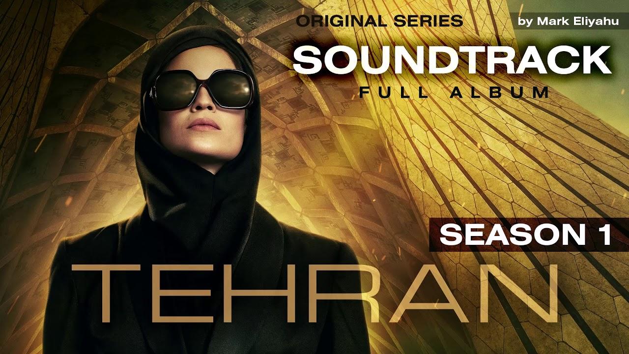 Download Tehran: Season 1 Soundtrack (Full OST by Mark Eliyahu)