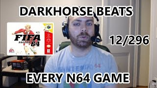 The Great N64 Challenge - Darkhorse Beats Every Nintendo 64 Game - FIFA Soccer 64