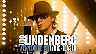 UDO LINDENBERG - Wenn Du Gehst (Lyric Teaser)