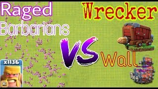 1153 Maxx Raged Barbarians vs 100 Maxx Wall wrecker  Clash of clans Private server