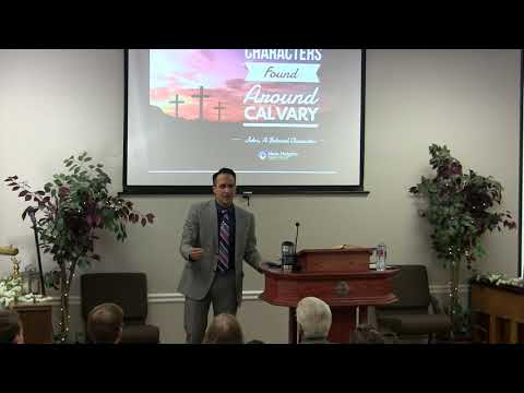 2018-03-25 Pastor Adrian Dominguez - Characters Found at Calvary - John, a Beloved Character