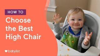 How to Choose the Best High Chair | ft. Stokke, OXO, Joovy, Inglesina - Babylist