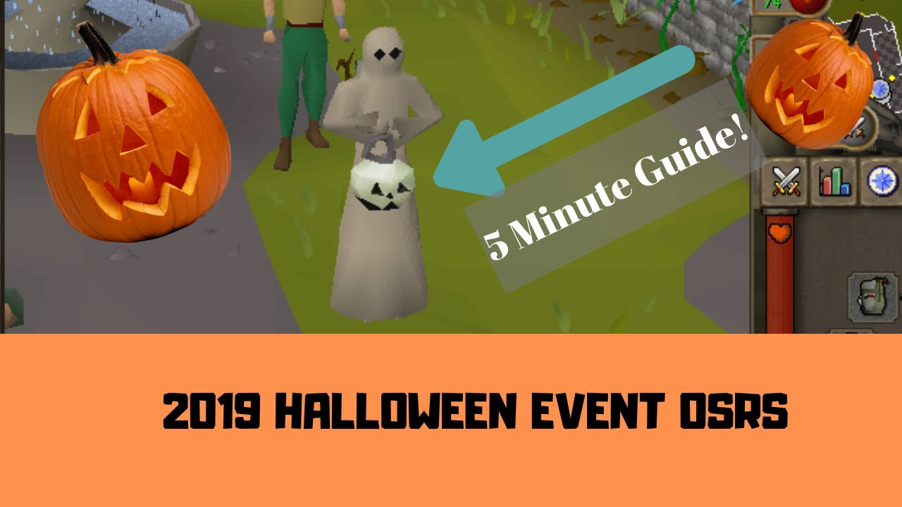 Osrs Halloween Event 2020 Text Guide OSRS HALLOWEEN EVENT 2019 (5 minute guide)   YouTube
