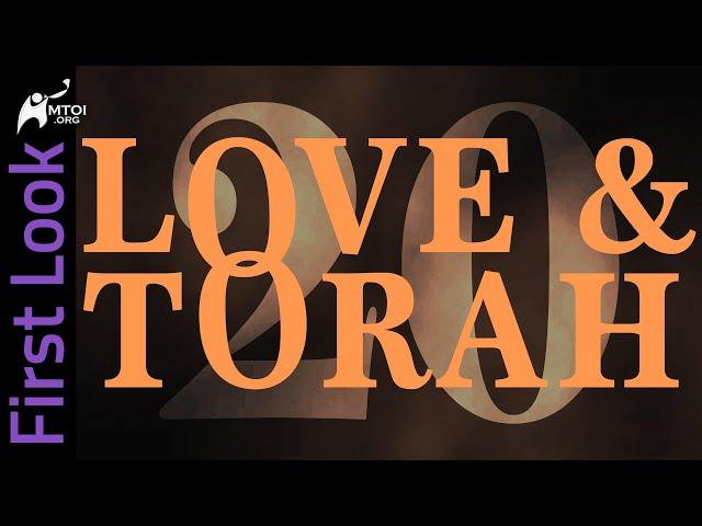 First Look | Love & Torah | Part 20