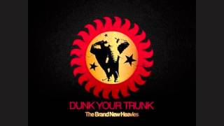 Brand New Heavies - Dunk Your Trunk