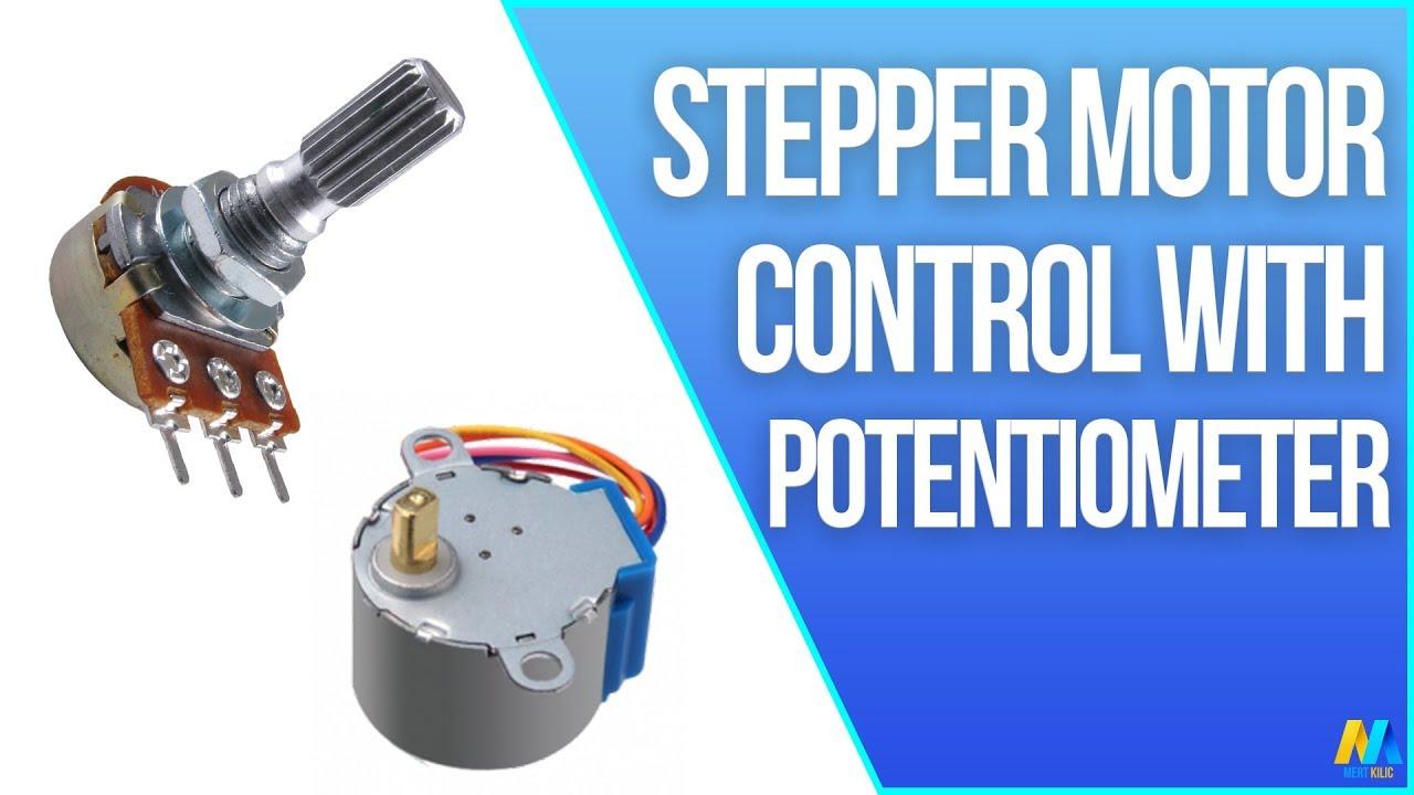 Arduino - Stepper Motor Control with Potentiometer