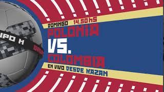 POLONIA vs COLOMBIA, por Canal 10 en HD