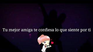 Quiero Confesarte Algo + Mejor Amiga / ASMR
