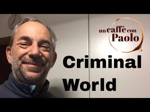 Un caffè con Paolo: criminal world. Puntata 324/a3/822
