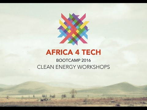 Bootcamp Africa 4 Tech : Clean Energy Workshops