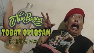 NURBAYAN & TRIO GOMIX - TOBAT OPLPOSAN (ORIGINAL)