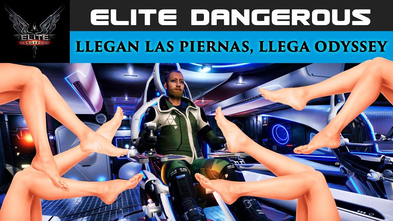 ELITE DANGEROUS español | LLEGAN LAS PIERNAS, LLEGA ODYSSEY