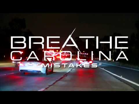 Breathe Carolina - Mistakes (Stream)