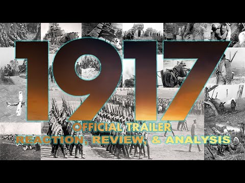 1917 – Official Trailer Reaction, Review, & Analysis!!! [HD]