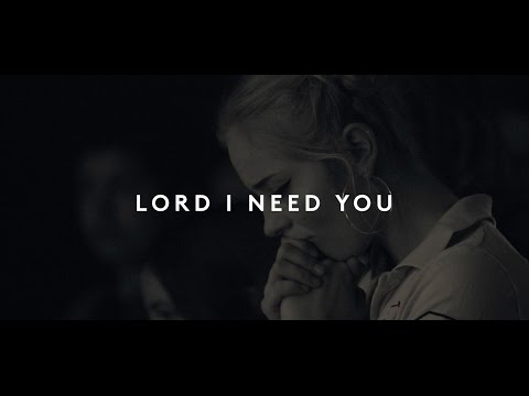 Lou Fellingham - Lord I Need You (Feat. Chris McClarney)