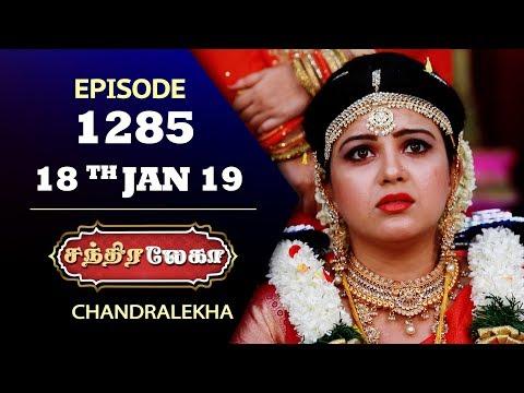 CHANDRALEKHA Serial | Episode 1285 | 18th Jan 2019 | Shwetha | Dhanush | Saregama TVShows Tamil