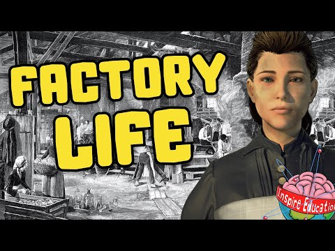 Life as a factory worker during the Industrial Revolution