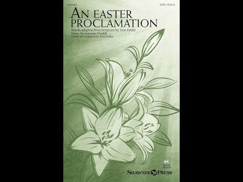 AN EASTER PROCLAMATION - Antonio Vivaldi/arr. Tom Fettke