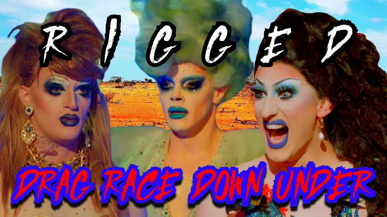 The Riggory of Drag Race Down Under